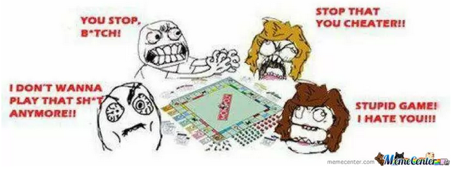 Picture lovingly borrowed from http://www.memecenter.com/fun/169438/monopoly
